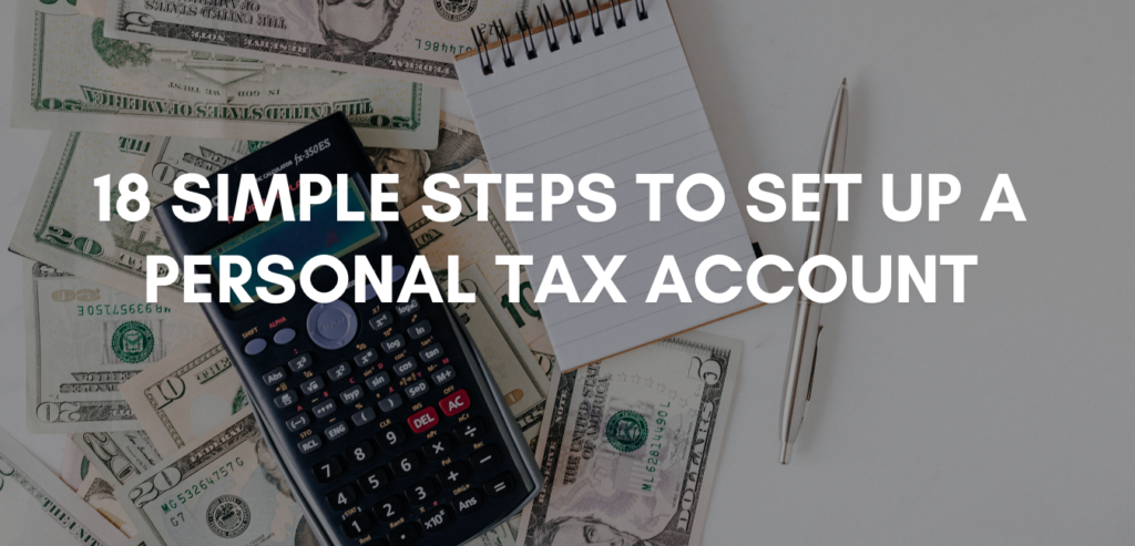 HOW DO I SET UP A PERSONAL TAX ACCOUNT